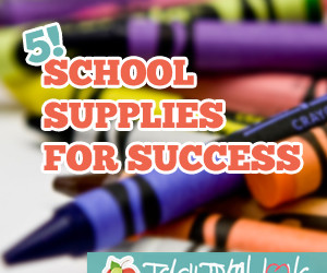 Five School Supplies for SUCCESS!
