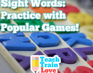 Sight Words:  Practice with Popular Games!