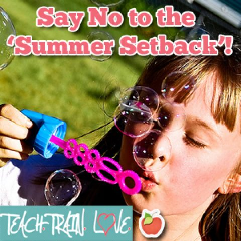 Say No to the 'Summer Setback'!