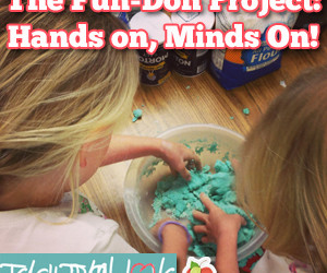 The Fun-Doh Project:  Hands-On, Minds-On!