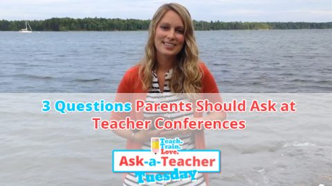 AATT:  3 Questions Parents Should Ask at Teacher Conferences
