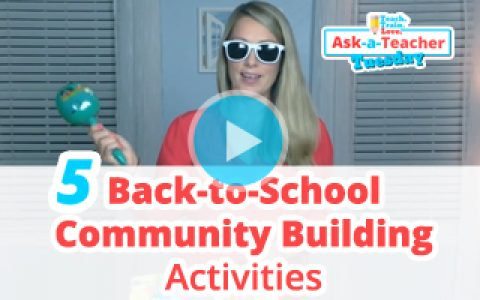 AATT:  5 Back-to-School Community Building Activities