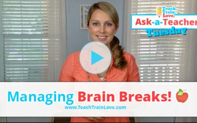 AATT:  Managing Brain Breaks