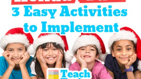 Holiday Fun:  3 Easy Activities to Implement