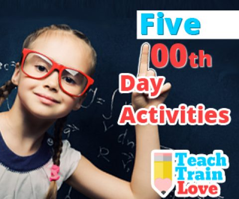 Five 100th Day Activities!