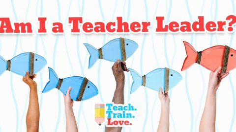 Am I a Teacher Leader?